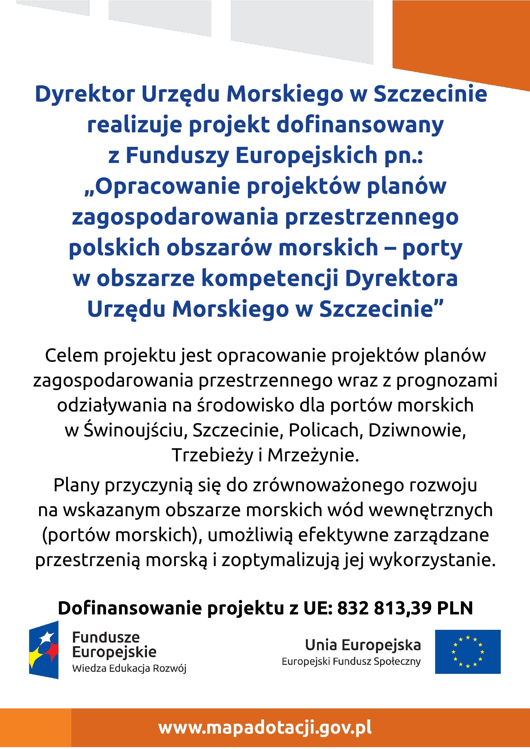 Plakat - Opracowanie projektów planów zagospodarowania przestrzennego polskich obszarów morskich – porty w obszarze kompetencji Dyrektora Urzędu Morskiego w Szczecinie